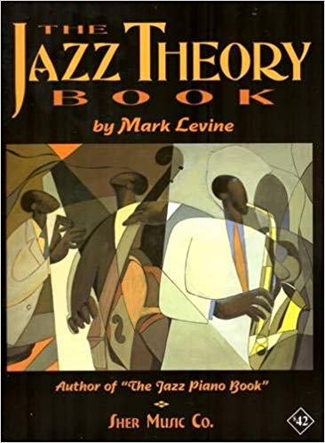 "MARK LEVINE  ""THE JAZZ THEORY BOOK"""